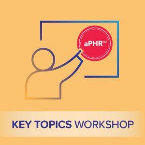 aPHR key topics workshop