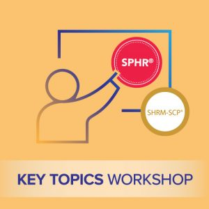 sphr key topics workshop